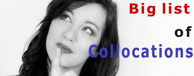 The big list of collocations ESL/EFL teaching